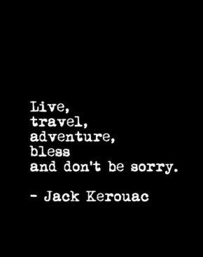Jack Kerouac LifeQuote